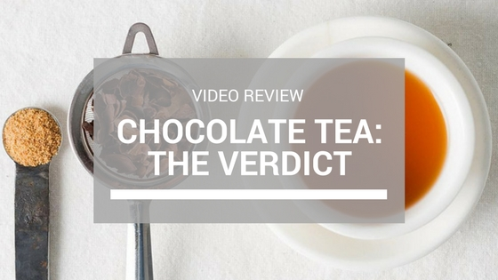 Chocolate Tea Review